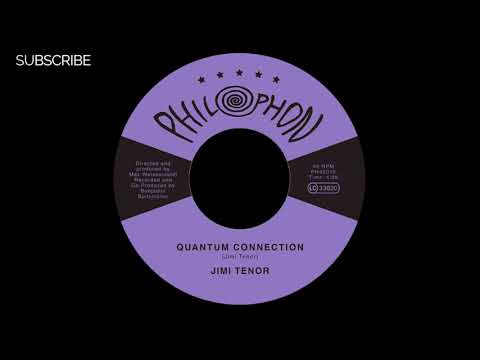 Jimi Tenor - Quantum Connection