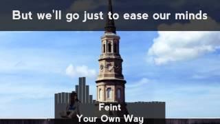Feint - Your Own Way (feat. Stan SB) [LYRICS]