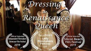 Dressing A Rennaissance Queen