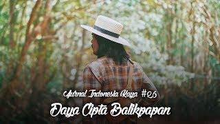Jurnal Indonesia Kaya 26: Daya Cipta Balikpapan