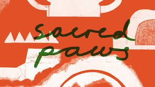 Sacred Paws  The Conversation (Official Audio)