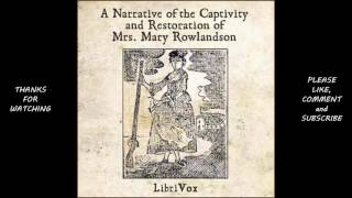 A Narrative of the Captivity and Restauration of Mrs  Mary Rowlandson by Mary Rowlandson #audiobook
