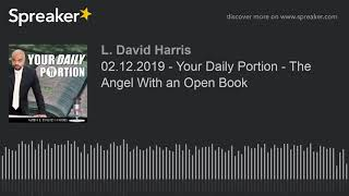 02.12.2019 - Your Daily Portion - The Angel With an Open Book