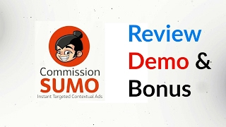 Commission Sumo Review Demo Bonus - Turn Any Text Into Money Making Ads