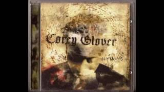 Only Time Will Tell -  Corey Glover