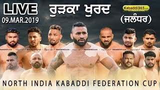 🔴[Live] Rurka Khurd (Jalandhar) North India Kabaddi Federation Cup 09 Mar 2019