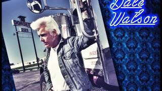 Dale Watson - If I'm Gonna Sink