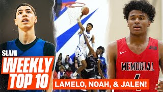 LaMelo Ball & Noah Farrakhan Headline INSANE SLAM Top 10! 😱