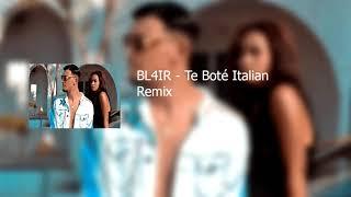 BL4IR   Te Boté Italian Remix ( AUDIO)