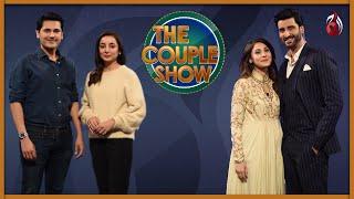 Best Moments with Fahad Mirza & Sarwat Gilani | Aagha Ali & Hina Altaf | The Couple Show