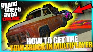GTA ONLINE -  HOW TO GET THE RARE TOW TRUCK IN GTA 5 ONLINE! [ ULTRA RARE BLACKLISTED VEHICLE]