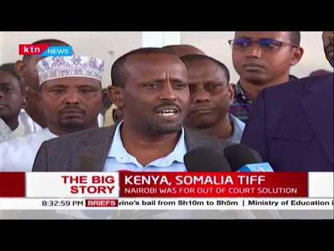"""The Big Story"" Kenya, Somalia Tiff on the backdrop of Jubbaland, FGS forces clash | PART 2"