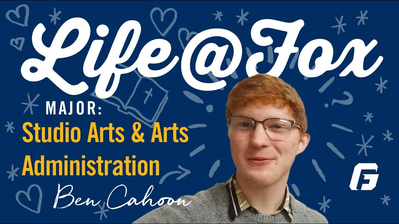Watch video: Life@Fox: A Day in the Life of a Studio Art & Arts Administration Major