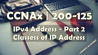12 - CCNA in Hindi   200-125   IPv4 address   Part 2    Classes of IP Address