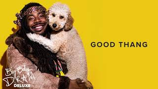 DRAM   Good Thang (Official Audio)