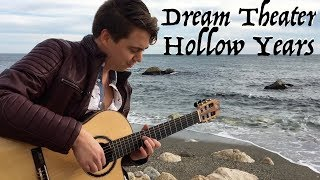 DREAM THEATER - Hollow Years (Acoustic) - Classical Fingerstyle Guitar - Thomas Zwijsen