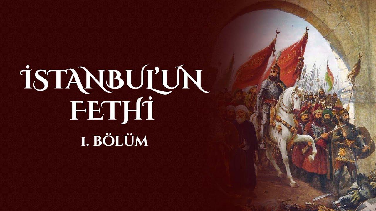 İstanbul'un Fethi 1. Bölüm 29 Mayıs 2011