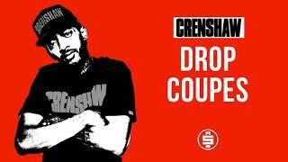 Drop Coupes - Nipsey Hussle (Crenshaw Mixtape)