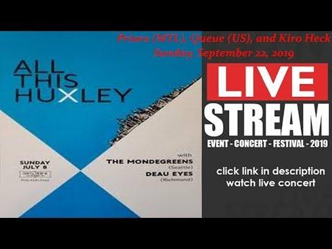 [ LIVE ] Priors (MTL), Queue (US), and Kiro Heck - Philadelphia PA US