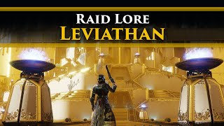Destiny 2 Lore - The Leviathan Raid Lore & Story! (Vaulted Raid Lore)