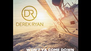 Derek Ryan   Won't Ya Come Down (To Yarmouth Town) OFFICIAL VIDEO