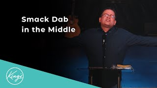 Smack Dab in the Middle | Minister Barry Hagerty