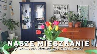 HOME TOUR | Nasze Mieszkanie | Wnętrza Zewnętrza