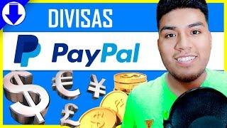 ✅ DIVISAS PAYPAL | AGREGAR - CAMBIAR - CONVERTIR | 2019