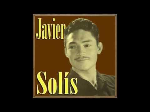 Javier Solis He sabido que te amaba