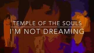"""""""I'm Not Dreaming"""" Lyric Video from the musical Temple of the Souls"""
