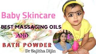 Baby skin care:Best massaging oils &bath powder||Dr.Sajitha Dijin||