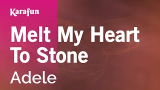 Karaoke Melt My Heart To Stone - Adele *