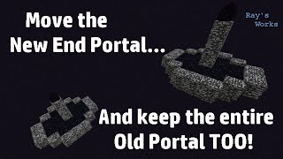How to move the New End Portal & keep the entire Old End Portal too! 1.8→1.9 Survival | Ray's Works