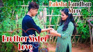 Brother Sister Love|Bhai Behen Ka Pyar |Heart Touching Story|Raksha Bandhan Story | Cute Story