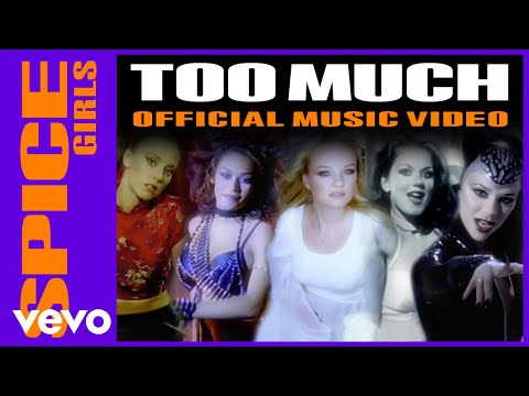 Too Much (Song) by Spice Girls