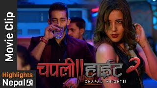You Were Great Last Night - New Nepali Movie CHAPALI HEIGHT 2 Clip Ft. Ayushman Joshi , Rear Rai