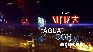 Luan Santana   Água Com Açúcar Dvd Viva
