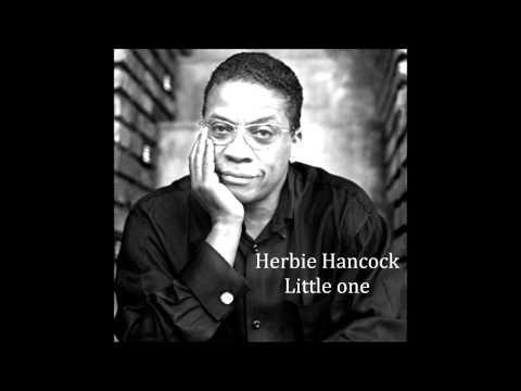 Herbie Hancock - Little one