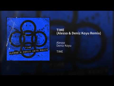 Alesso - TIME (Alesso & Deniz Koyu Remix) - ML Music