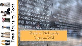 Guide To Visiting the Vietnam Wall