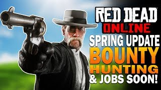 Red Dead Online Update! JOBS & Bounty Hunter Trade Coming Soon! Red Dead Redemption 2 Online