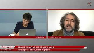 Trump'ın Arap NATO'su planı Konuk: Fehim Taştekin