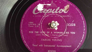 Faron Young - For The Love Of A Woman Like You - 78 rpm - Cspitol 3258