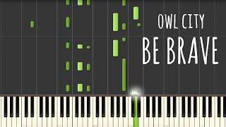 Be Brave - Owl City