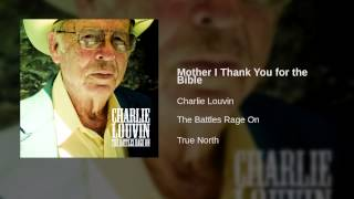 Charlie Louvin - Mother I Thank You for the Bible