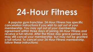 How To: Cancel 24 Hour Fitness