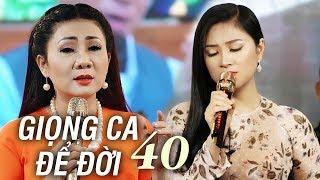 GIỌNG CA ĐỂ ĐỜI 40 - LK Nhạc Vàng Trữ Tình Đặc Biệt Thúy Hà, Quang Lập, Kim Yến