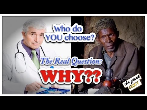 "Video Western Medical Doctors or ""Savage"" Traditional Healers...Who do YOU choose?"