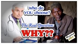 """Western Medical Doctors or """"Savage"""" Traditional Healers...Who do YOU choose?"""