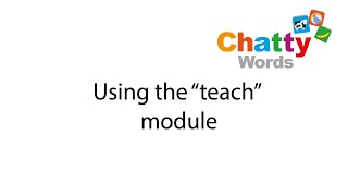 "Using ""teach"" in Chatty Words"